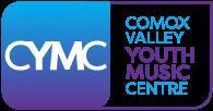 "COMOX VALLEY YOUTH MUSIC CENTRE  ""CYMC"" Organization"